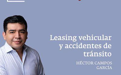 Leasing vehicular y accidentes de tránsito